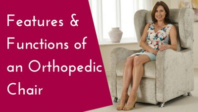 Features & Functions of an Orthopedic Chair